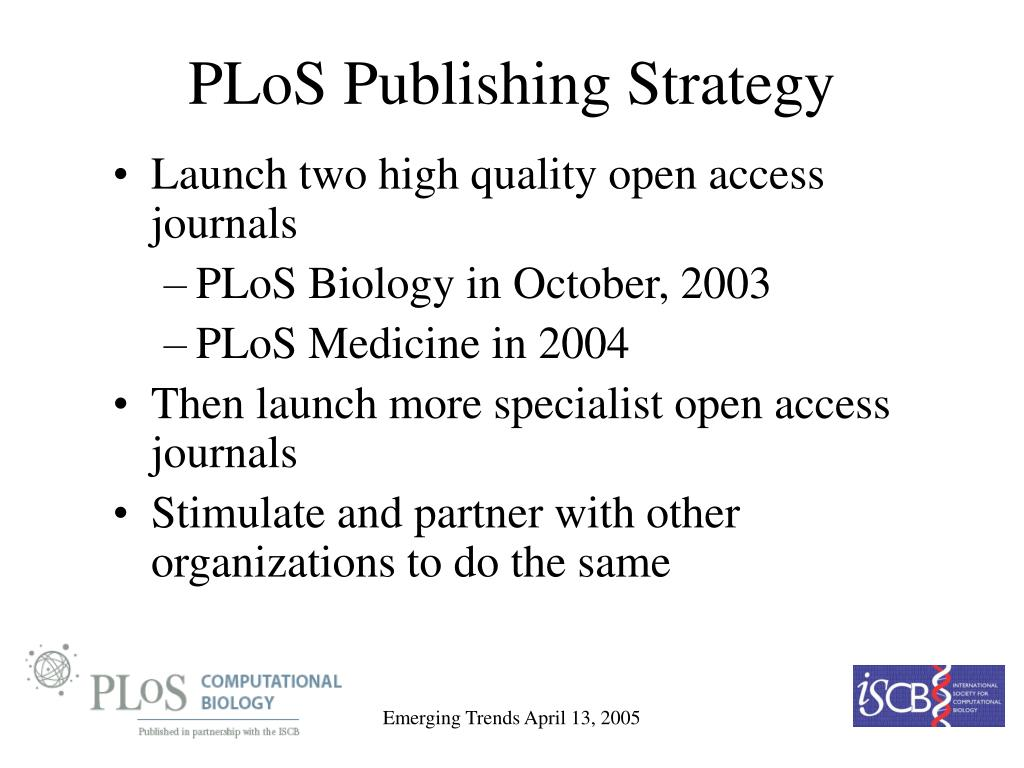 PLoS Publishing Strategy