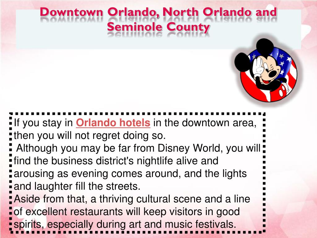 Downtown Orlando, North Orlando and Seminole County