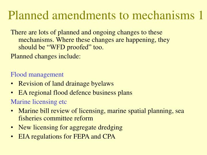 Planned amendments to mechanisms 1