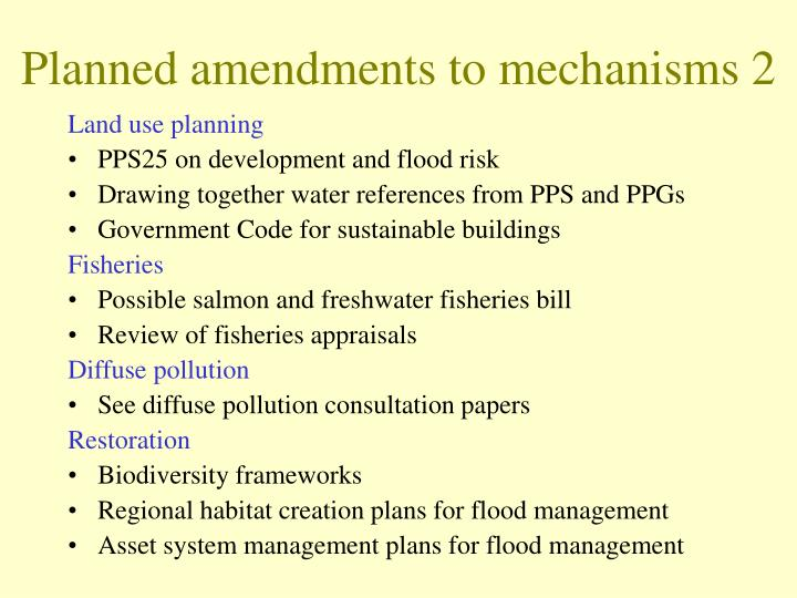 Planned amendments to mechanisms 2
