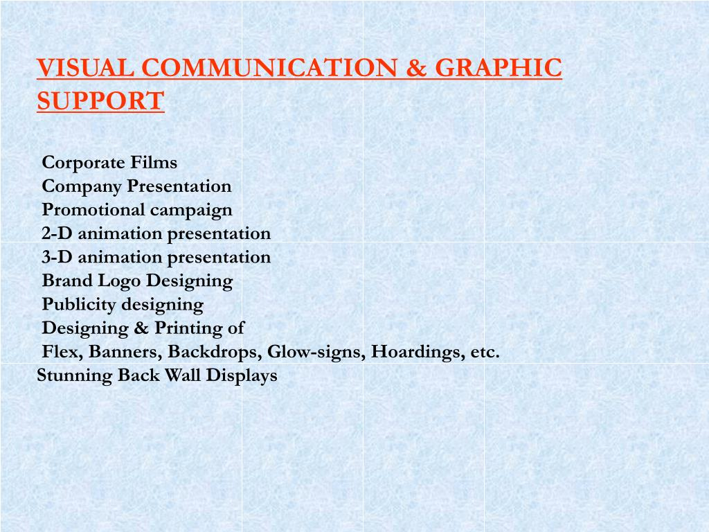 VISUAL COMMUNICATION & GRAPHIC SUPPORT