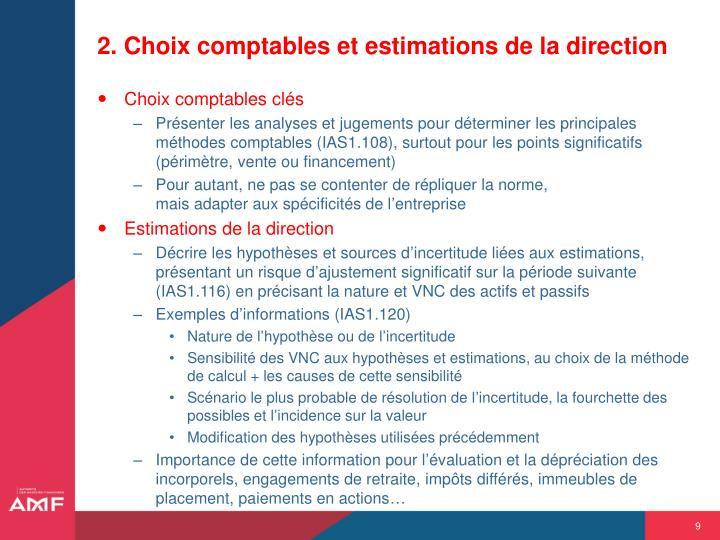 2. Choix comptables et estimations de la direction