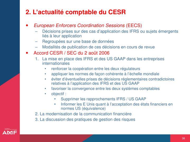 2. L'actualité comptable du CESR