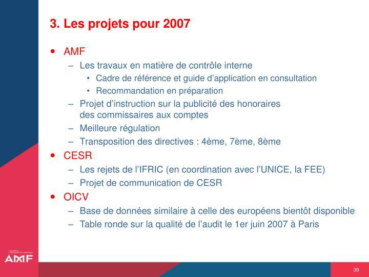 3. Les projets pour 2007