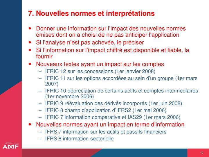7. Nouvelles normes et interprétations