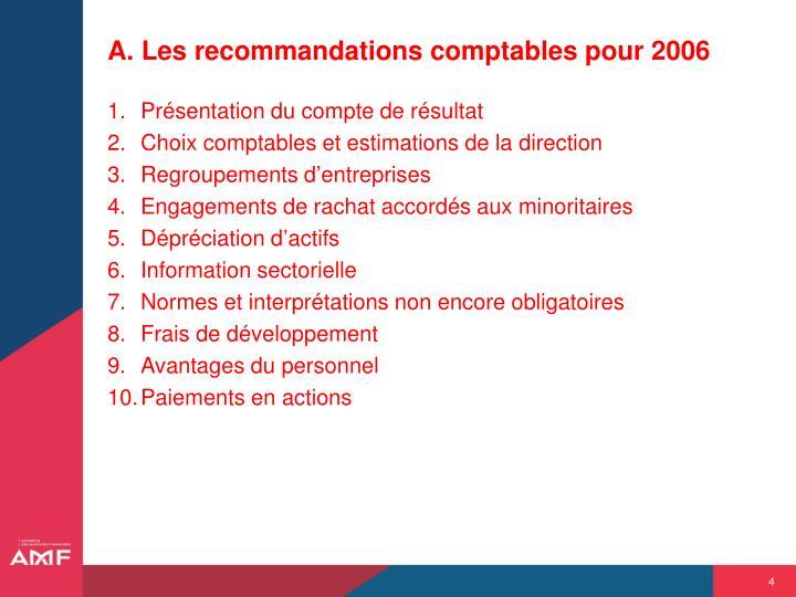 A. Les recommandations comptables pour 2006