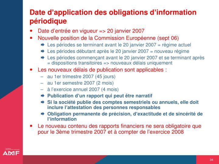 Date d'application des obligations d'information périodique