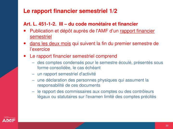 Le rapport financier semestriel 1/2