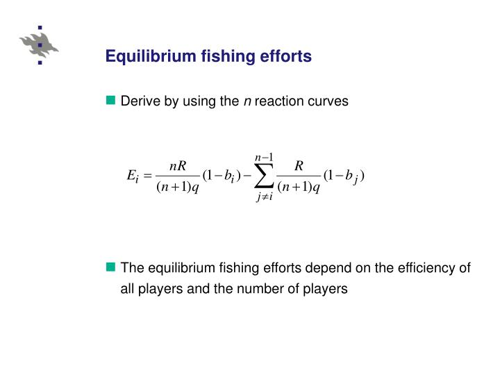 Equilibrium fishing efforts