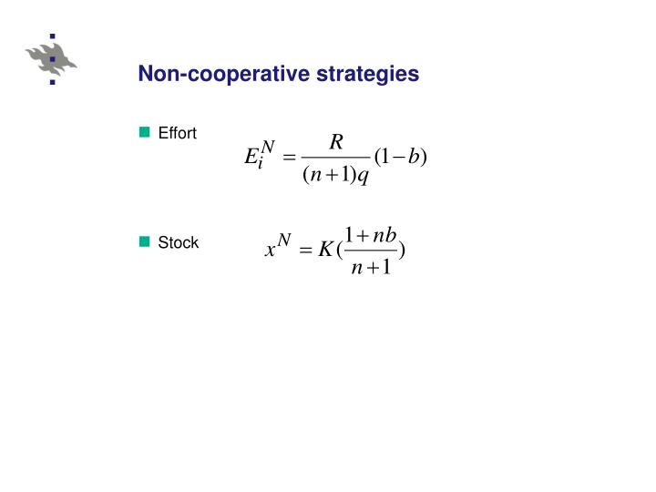 Non-cooperative strategies