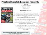 practical sportsbikes goes monthly