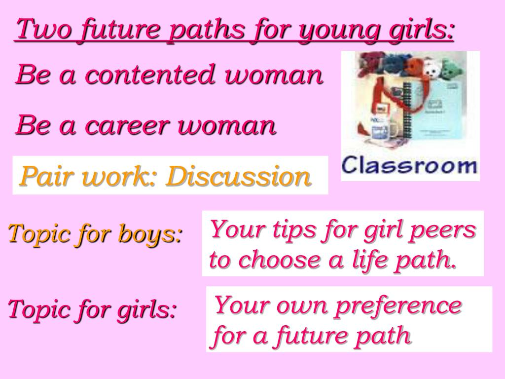 Two future paths for young girls: