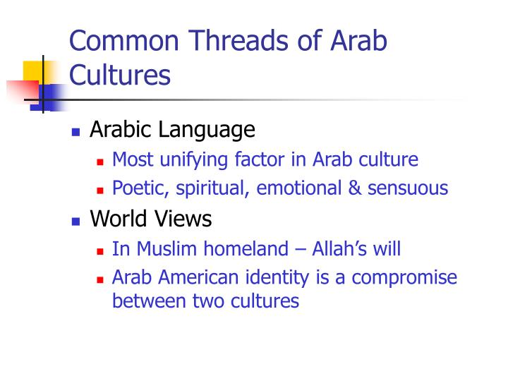 Common Threads of Arab