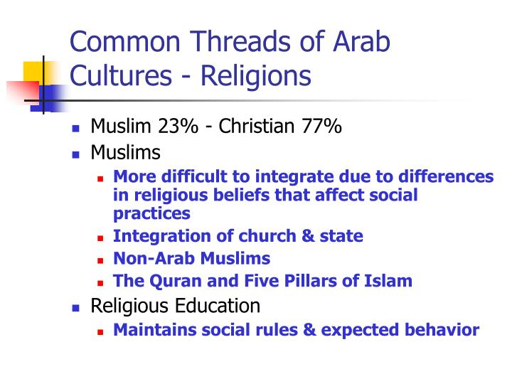 Common Threads of Arab Cultures - Religions