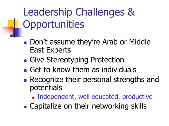 Leadership Challenges & Opportunities