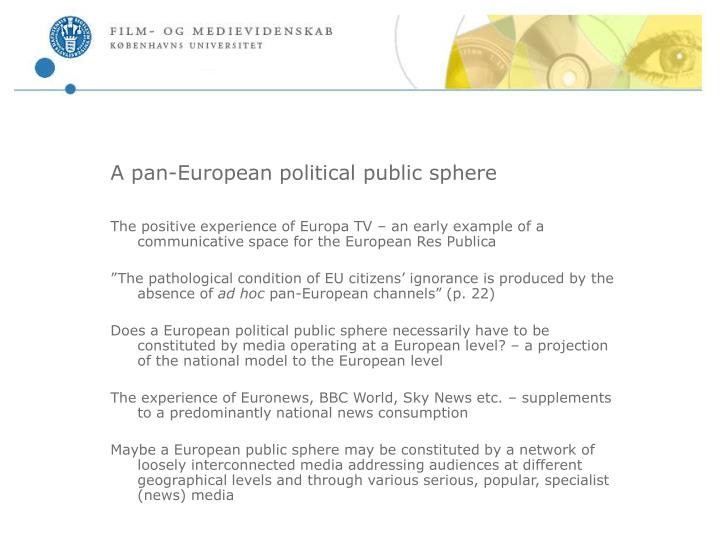 A pan european political public sphere