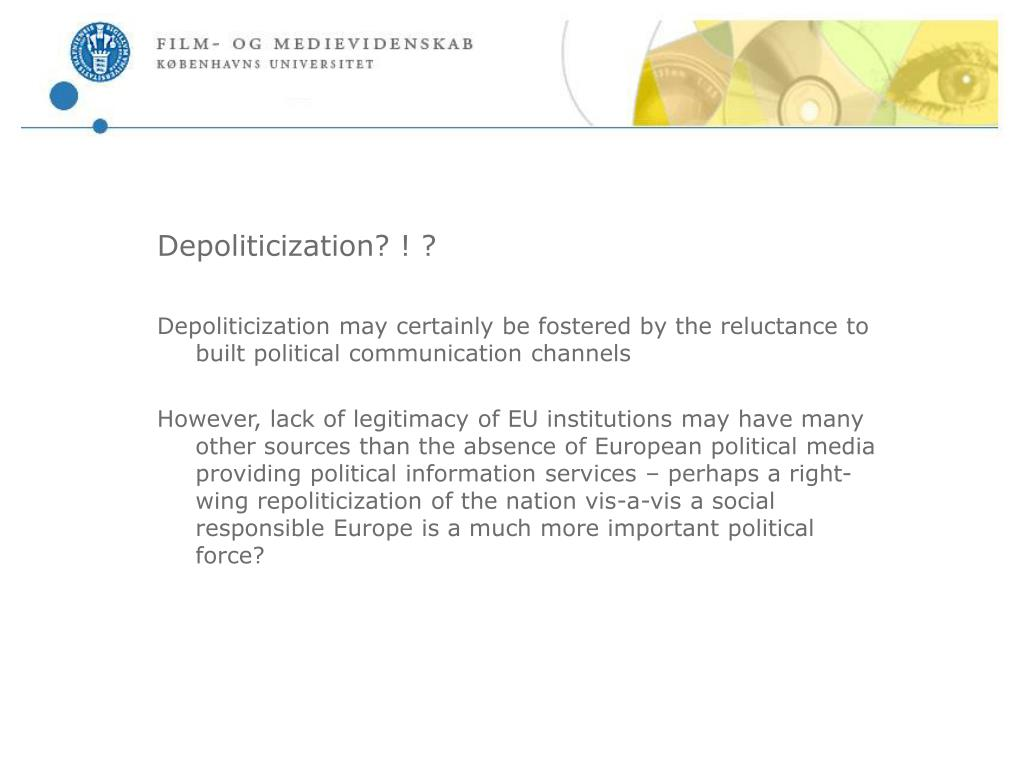 Depoliticization? ! ?