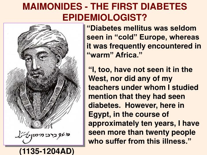 MAIMONIDES - THE FIRST DIABETES EPIDEMIOLOGIST?