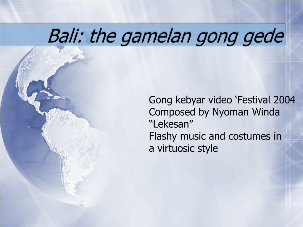 Bali: the gamelan gong gede