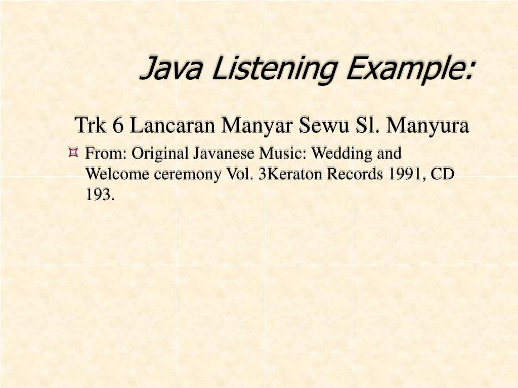 Java Listening Example: