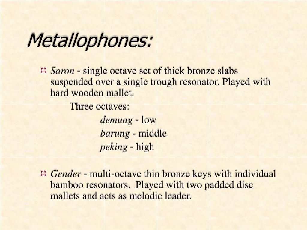 Metallophones: