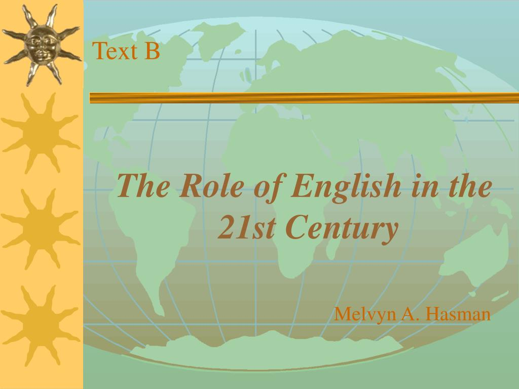 The Role of English in the 21st Century