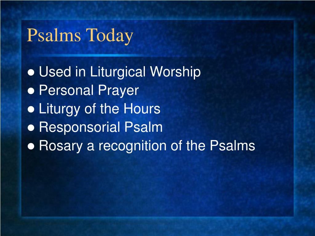 Psalms Today