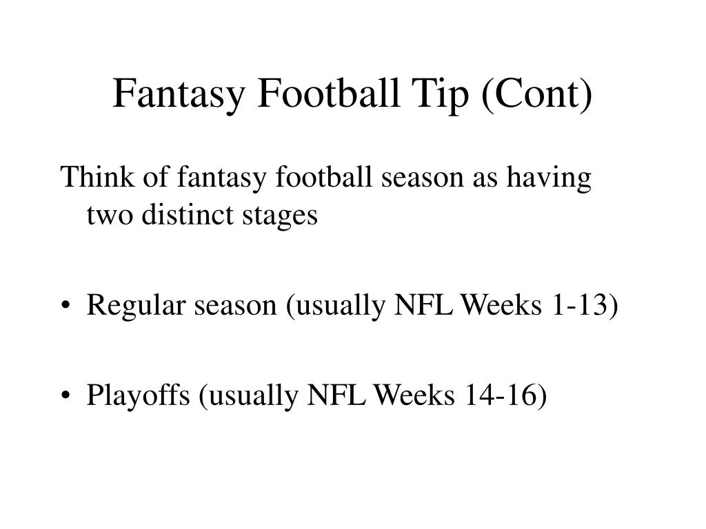 Fantasy Football Tip (Cont)