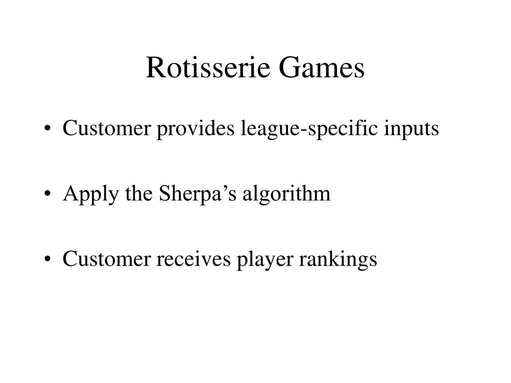 Rotisserie Games