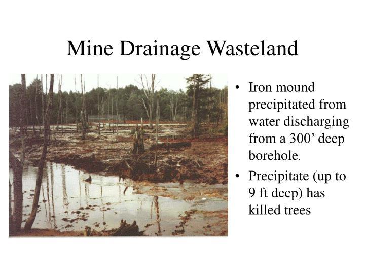 Mine Drainage Wasteland