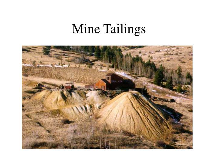 Mine Tailings