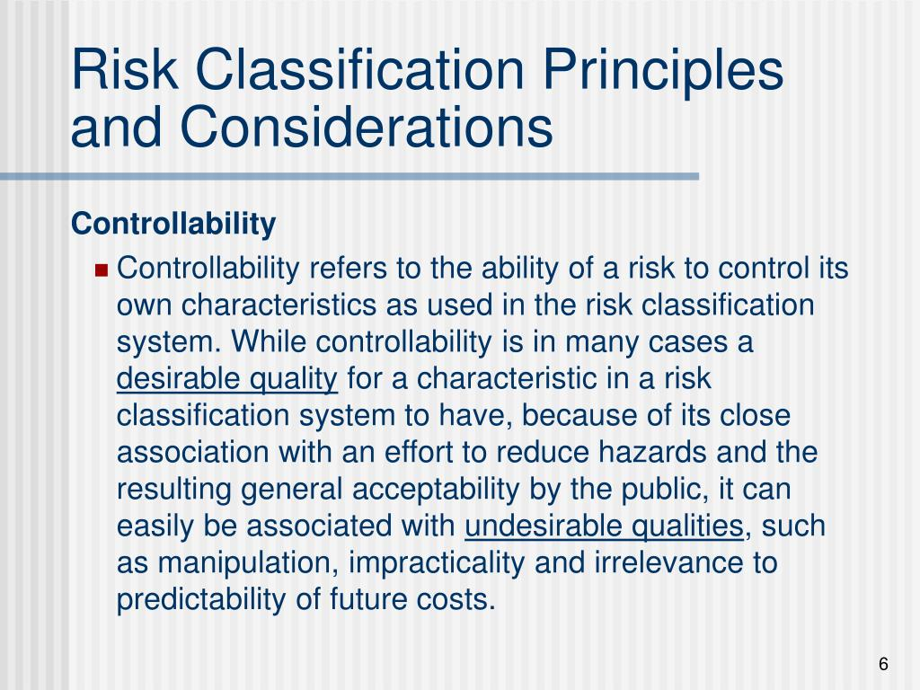 Risk Classification Principles and Considerations