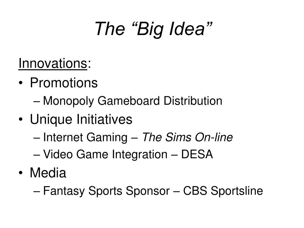 """The """"Big Idea"""""""