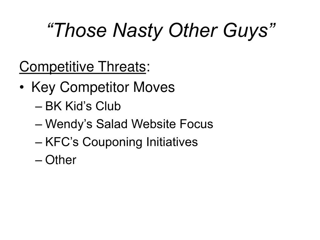 """Those Nasty Other Guys"""