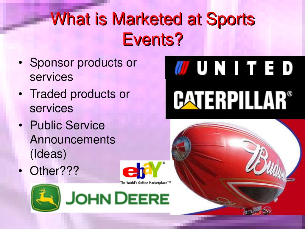 What is Marketed at Sports Events?