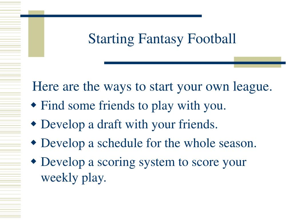 Starting Fantasy Football