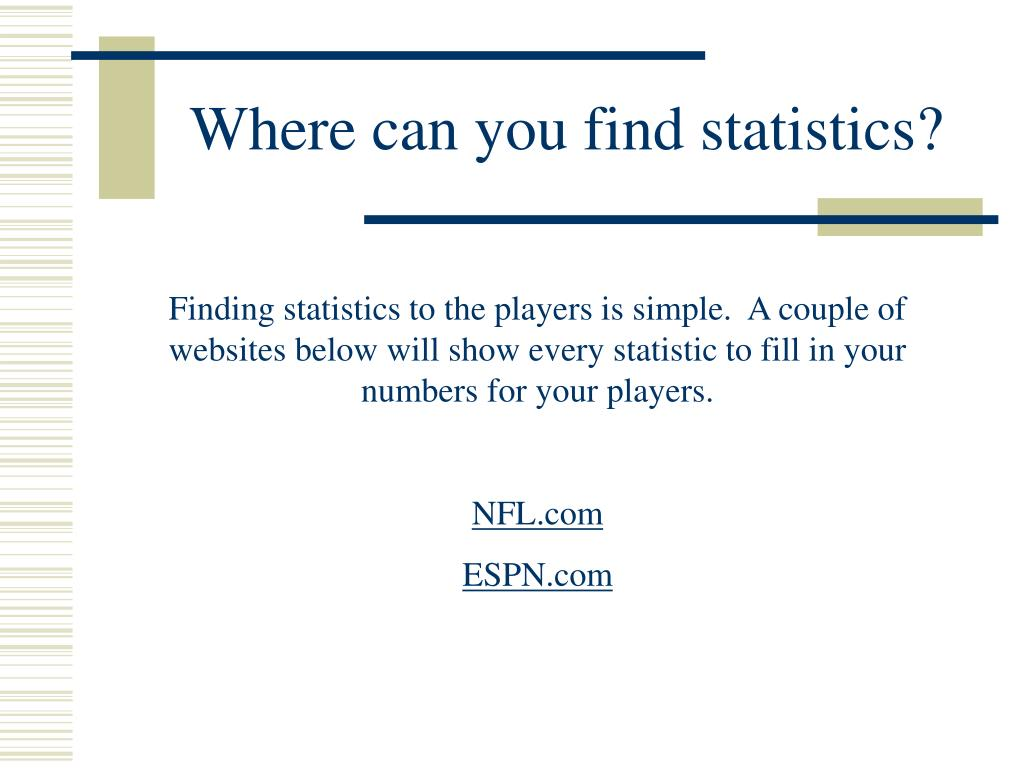Where can you find statistics?