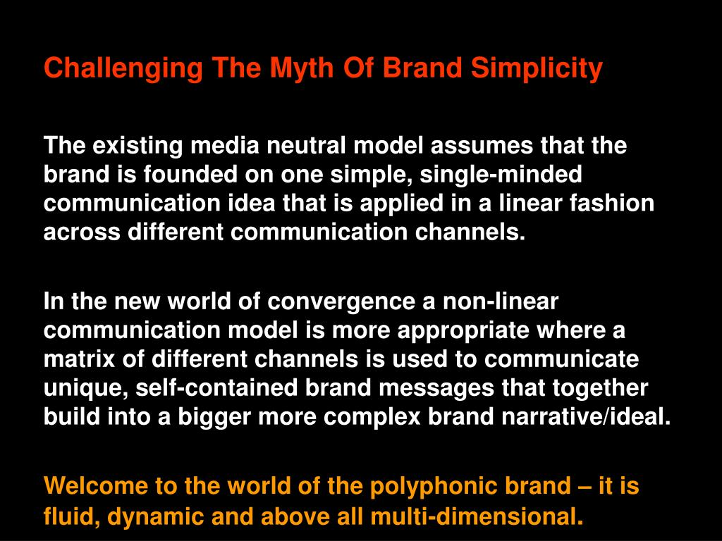 Challenging The Myth Of Brand Simplicity