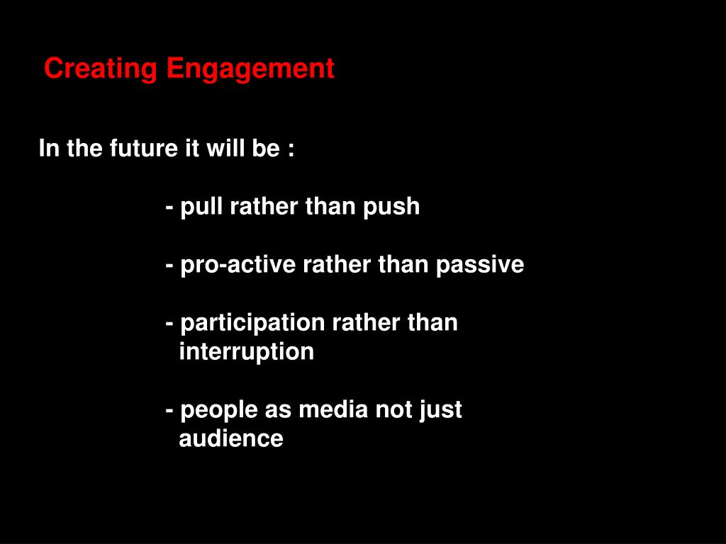Creating Engagement