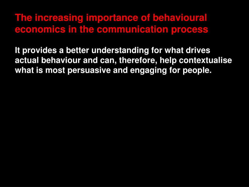 The increasing importance of behavioural economics in the communication process
