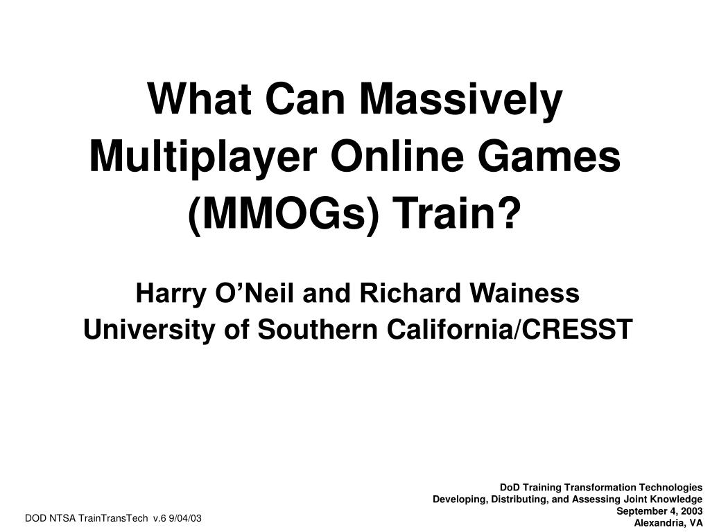 What Can Massively Multiplayer Online Games (MMOGs) Train?