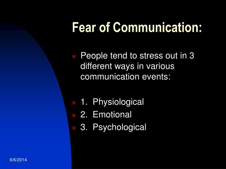 Fear of Communication: