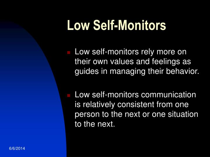 Low Self-Monitors