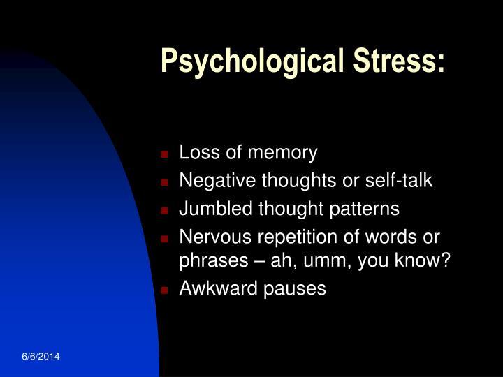 Psychological Stress: