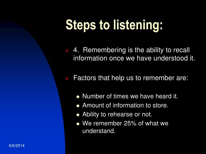 Steps to listening: