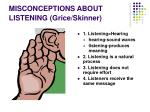 misconceptions about listening grice skinner