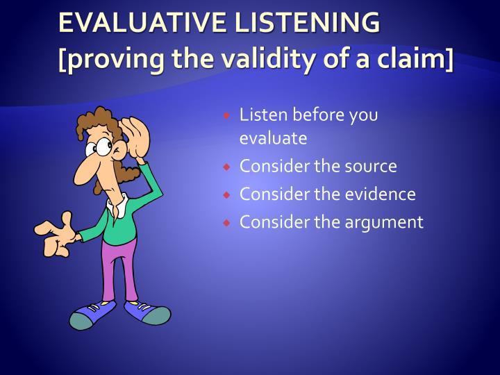 EVALUATIVE LISTENING