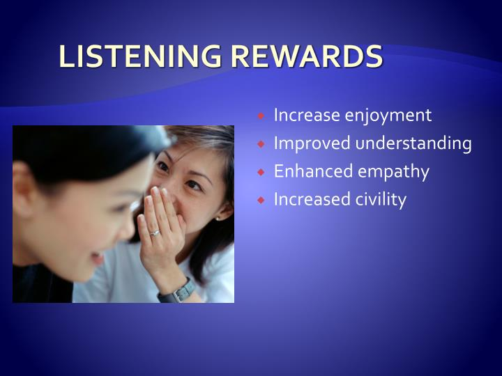 LISTENING REWARDS