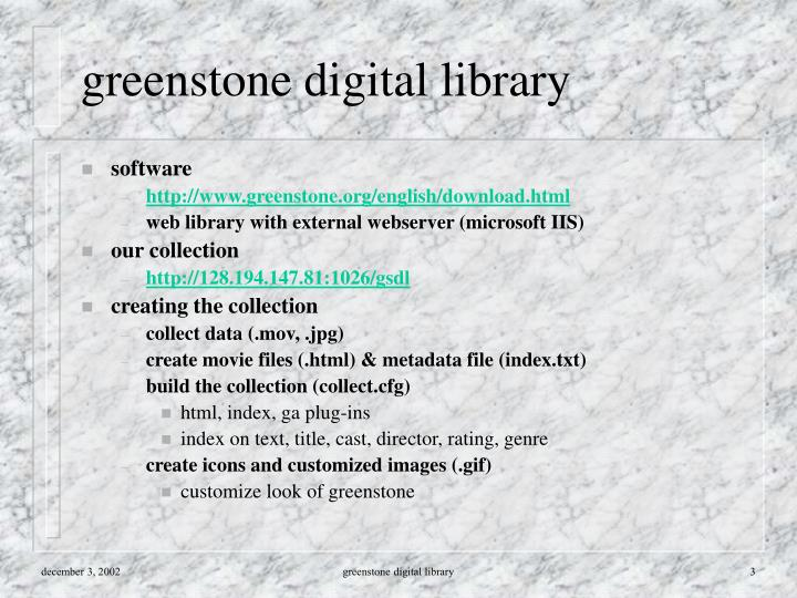Greenstone digital library
