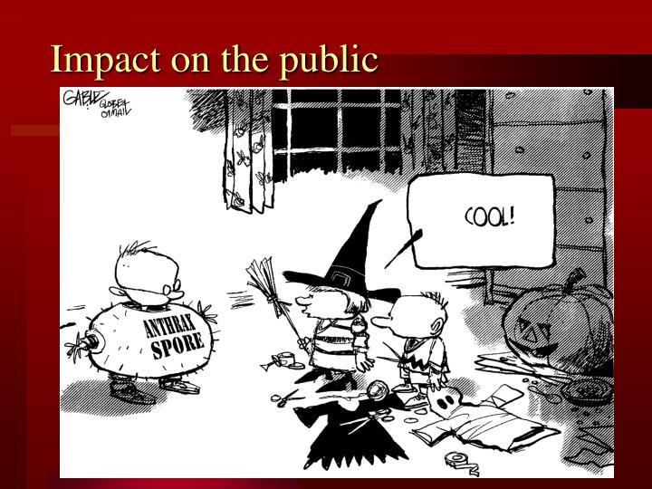 Impact on the public
